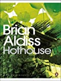 Hothouse (Penguin Modern Classics) by Aldiss, Brian (2008) Paperback