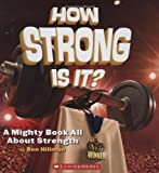 How Strong Is It?