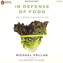 In Defense of Food Audiobook by Michael Pollan Narrated by Scott Brick