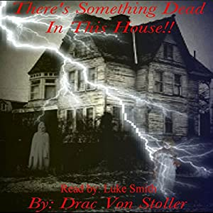 There's Something Dead in This House Audiobook