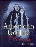 American Gothic: Sixty Years of Horror Cinema