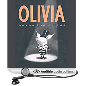 Olivia Saves the Circus (Unabridged)