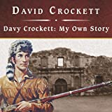 img - for Davy Crockett: My Own Story book / textbook / text book