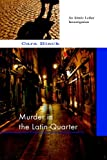 Murder in the Latin Quarter (An Aimee Leduc Investigation Book 9)