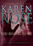 Karen Rose You Belong to Me