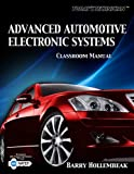 img - for Today's Technician: Advanced Automotive Electronic Systems, Classroom and Shop Manual book / textbook / text book