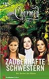 Image de Charmed, Zauberhafte Schwestern, Bd. 15: Der Garten des Bösen
