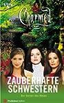Charmed, Zauberhafte Schwestern, Bd....