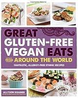 Great Gluten-Free Vegan Eats From Around the World
