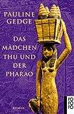 - Pauline Gedge, Dorothee Asendorf