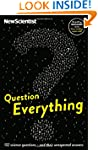 Question Everything: 132 science ques...