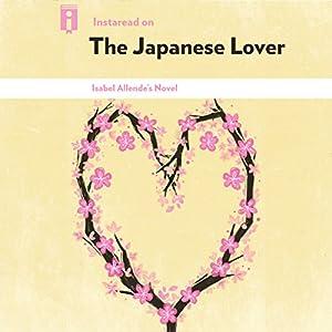 Instaread on The Japanese Lover: Isabel Allende's Novel Audiobook
