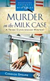Murder in the Milk Case (Trish Cunningham Mystery Series #1) (Heartsong Presents Mysteries #2)
