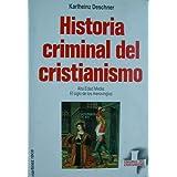 Historia Criminal Del Cristianismo - Tomo 3