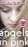 Angels in Pink: Raina's Story (Lurlene McDaniel (Mass Market))