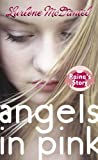 Angels in Pink: Raina's Story (0440238668) by McDaniel, Lurlene