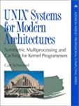 UNIX Systems for Modern Architectures...
