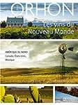 Les vins du Nouveau Monde: Am�rique d...