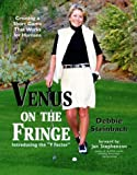 Venus on the Fringe