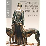 Miller's Antiques Handbook and Price Guide 2010-2011by Judith Miller