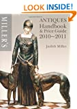 Miller's Antiques Handbook and Price Guide 2010-2011