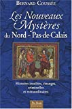 """Afficher """"Les Nouveaux mystères du Nord-Pas-de-Calais"""""""