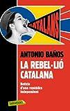 La Rebel·lió Catalana (LB)