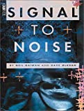 Signal to Noise (1569711445) by Gaiman, Neil