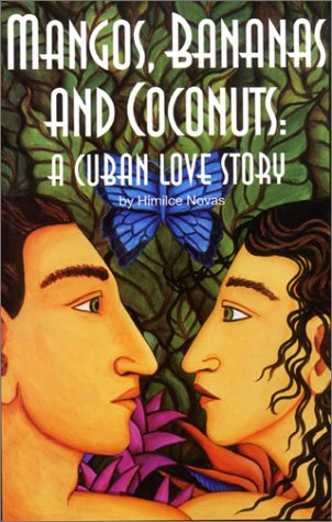 Mangos, Bananas, and Coconuts: A Cuban Love Story