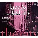 echange, troc Compilation, Julie London - Jazz & The City : 63 Jazz Vocal Greats