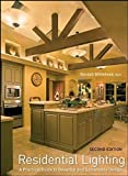 img - for Residential Lighting: A Practical Guide to Beautiful and Sustainable Design book / textbook / text book