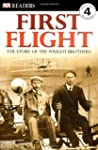 First Flight: The Story of the Wright...