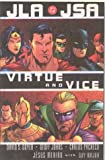 JLA/JSA: Virtue and Vice (JLA (DC Comics Unnumbered Paperback)) (1401200400) by Geoff Johns