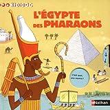 echange, troc Sylvie Baussier, Rémi Saillard - L'Egypte des pharaons