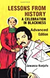 Lessons from History, Advanced Edition: A Celebration in Blackness