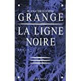 La Ligne noirepar Jean-Christophe Grang�