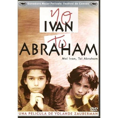 Amazon.com: Yo Ivan Tu Abraham (Moi Ivan, Toi Abraham