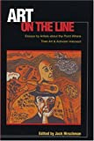 Art on the Line: Essays by Artists About the Point Where Their Art & Activism Intersect (1880684772) by Hirschman, Jack