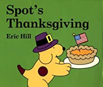 Spot's Thanksgiving (Spot)