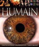 Être humain : Origines, anatomie, psychologie, culture