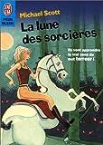 echange, troc Michael Scott - La Lune des sorcières