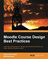 Moodle Course Design Best Practices