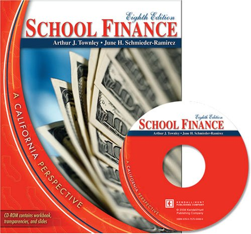 School Finance: A California Perspective (with CD)