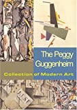 The Peggy Guggenheim Collection of Modern Art