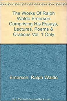 selected essays lectures and poems emerson Find great deals for ralph waldo emerson : selected essays, lectures and poems by ralph waldo emerson (1990, paperback) shop with confidence on ebay.