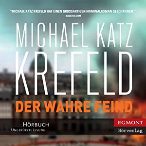 Der Wahre Feind [The True Enemy] (       UNABRIDGED) by Michael Katz Krefeld Narrated by Martin Mantel