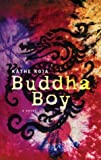 Buddha Boy: Library Edition (0142402095) by Koja, Kathe