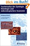 Taschenatlas der Zytologie, Histologi...