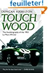 Touch Wood: The Autobiography of the...