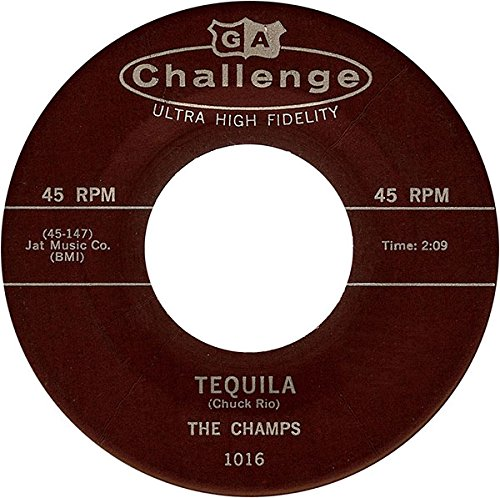 The Champs - Tequila / Train To Nowhere 45 Rpm Single - Zortam Music